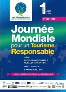 La Journée mondiale du Tourisme responsable arrive à maturité - TourMaG.com | Tourisme rural | Scoop.it