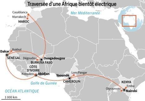 Traversée d'une Afrique bientôt électrique - Le Monde | Croquis et Schémas pour la Première et la Terminale | Scoop.it