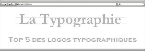 Top 5 des logos typographiques | Création de site internet Montpellier | Scoop.it