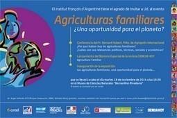 Bernard Hubert, président d'Agropolis International, en mission en Argentine : participation à deux événements autour des agricultures familiales | Agricultures familiales | Scoop.it