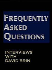FAQ: Questions I am frequently asked about… Writing, Science Fiction and the Future | Interviews with David Brin | Scoop.it