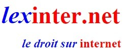 (FR) - LE DROIT SUR INTERNET | lexinter.net | Glossarissimo! | Scoop.it