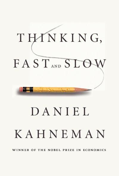 Daniel Kahneman - Thinking, Fast and Slow | Book Diary | Scoop.it