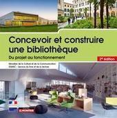 Architecture des bibliothèques : paroles d'architectes - Livre et Lecture - Ministère de la Culture et de la Communication | BIB on WEB | Scoop.it
