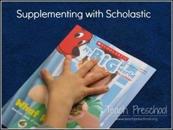 Supplementing the preschool curriculum with My Big World from Scholastic | Teach Preschool | Scoop.it