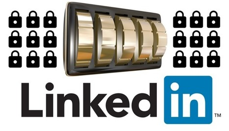 12 Ways to Protect Your LinkedIn Account | Social Media Marketing and Technology | Scoop.it