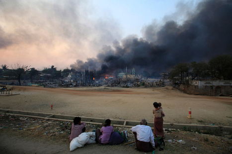 In Burma, Religious Riots Flare Up Again | Coveting Freedom | Scoop.it