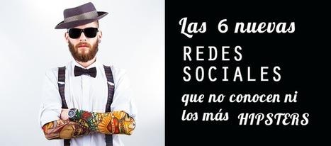Las 6 nuevas redes sociales que no conocen ni los más hipsters | Redes Sociales_aal66 | Scoop.it