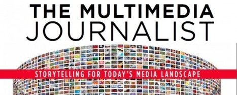 Las nuevas habilidades del periodista multimedia | Periodismohipertextual | Scoop.it