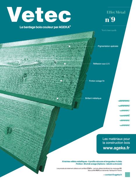 Bardage bois massif couleur : VETEC effet métal | Ageka les matériaux pour la construction bois. | Scoop.it