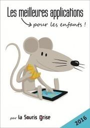 Appli'quons Nous ! Le guide 2016 de la Souris Grise | La Gaîté lyrique | L'E-book et le numérique en bibliothèque | Scoop.it