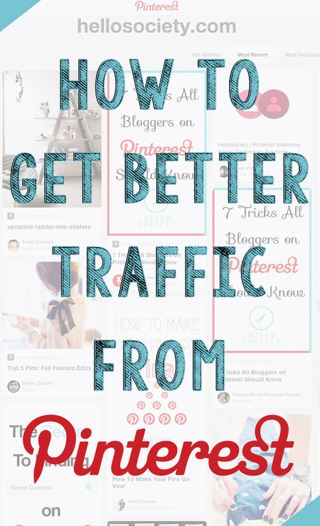 How To Get Better Traffic From Pinterest | Pinterest | Scoop.it