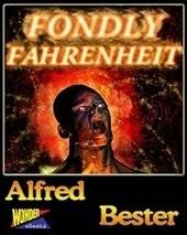 Que a Estante nos Caia em Cima: Fondly Fahrenheit | Ficção científica literária | Scoop.it