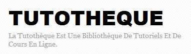 La tutothèque est une Bibliothèque de tutoriels et de cours en ligne.|Tutotheque | Time to Learn | Scoop.it