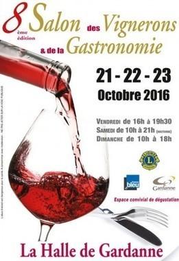 8ème Salon des Vignerons et de la Gastronomie - Du 21 au 23 octobre 2016 - Gardanne - | TRADCONSULTING 4 YOU | Scoop.it