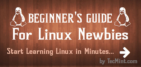 BEGINNER'S GUIDE FOR LINUX - Start Learning Linux in Minutes | Websites I Found So You Don't Need To | Scoop.it