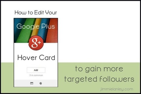 How to Edit Your Google Plus Hover Card and Gain More Targeted Followers | Social Media SuperChargers | Scoop.it