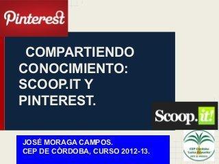 Taller sobre Scoopit y Pinterest. | Docentes:  ¿Inmigrantes o peregrinos digitales? | Scoop.it