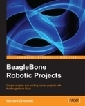 BeagleBone Robotic Projects: Safari Books Online | Raspberry Pi | Scoop.it