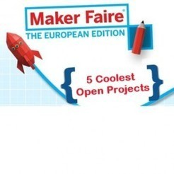 The 5 Coolest Open Projects Seen at European Maker Faire | Peer2Politics | Scoop.it
