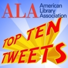 "#alamw13 Top Ten (plus) Tweets - Day 2 (Saturday) | American Libraries Magazine | Buffy Hamilton's Unquiet Commonplace ""Book"" 