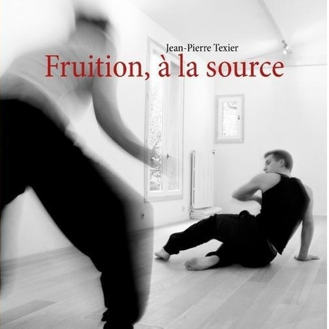 Fruition, à la source | la danse | Scoop.it