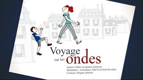 Voyage sur les ondes | mômes&ligne | Scoop.it