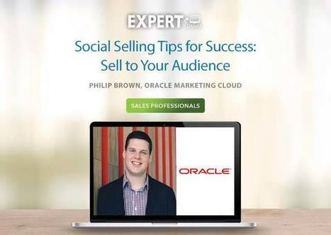 Social Selling Tips for Success: Sell to Your Audience | Social Selling:  with a focus on building business relationships online | Scoop.it