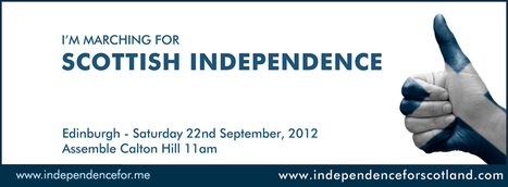 MARCH and RALLY for SCOTTISH INDEPENDENCE 2012 | Referendum 2014 | Scoop.it