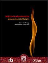 Didáctica de la bibliotecología: aproximaciones e instituciones | Bibliotecas, bibliotecarios y otros bichos | Scoop.it
