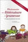 Dictionnaire de la littérature de jeunesse - broché - Christine Boutevin, Patricia Richard-Principalli - Livre - Fnac.com | litterature de jeunesse | Scoop.it