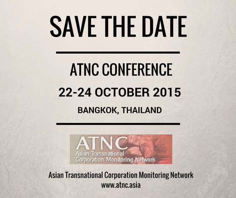 ATNC Conference to be held in Bangkok, 22-24 October 2015 | Asian Labour Update | Scoop.it