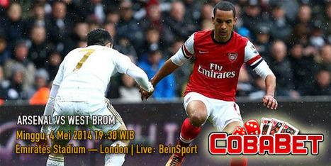 Prediksi Skor Bola Arsenal Vs West Brom 4 Mei 2014 EPL - Agen Bola Terpercaya | Prediksi Bola Hari Ini | Scoop.it