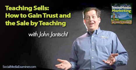 Teaching Sells: How to Gain Trust and the Sale by Teaching | | Emerging Online Media | Scoop.it