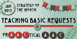 Strategy of the Month: Teaching Basic Requests | Beginning Communicators | Scoop.it