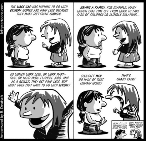 The Wage Gap And Women's Choices  Cartoon | Feminomics - gender balanced leadership | Scoop.it