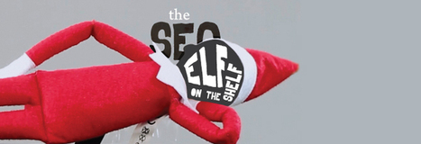 The SEO Elf on the Shelf [VIDEO] | Social Media, SEO, Mobile, Digital Marketing | Scoop.it