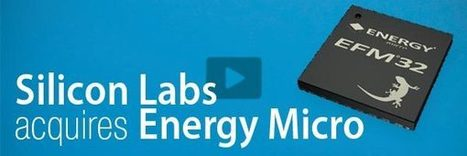 Silicon Labs to acquire Energy Micro | M2M Ecosystem | Scoop.it