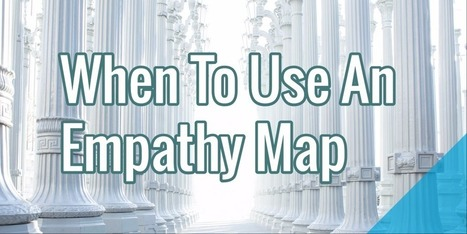 When To Use An Empathy Map | UX & Web Design | Scoop.it