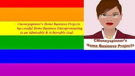 CMoneyspinner's Home Business Projects - About - Google+ | Work From Home | Scoop.it