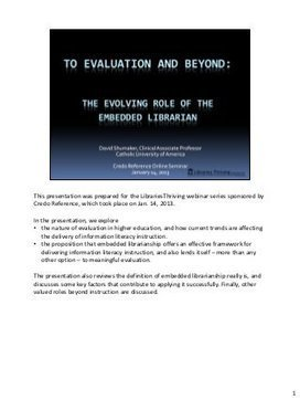 To Evaluation and Beyond: The Evolving Role of the Embedded Librarian | 21st Century Information Fluency | The Slothful Cybrarian | Scoop.it