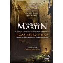 Ruas Estranhas: Uma Coletânea de 16 Histórias de Fantasia Urbana | Paraliteraturas + Pessoa, Borges e Lovecraft | Scoop.it