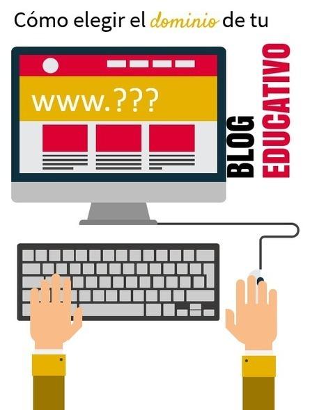 Cómo seleccionar y comprar el dominio de tu blog educativo | APRENDIZAJE | Scoop.it