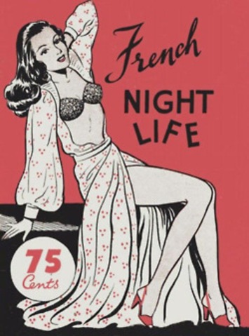 French Night Life 1948 | Sex History | Scoop.it