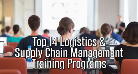 Top 14 Logistics and Supply Chain Management Training Programs   Supply chain talent   Scoop.it