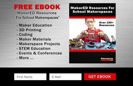 FREE EBOOK - Makerspace Resources - Makerspaces.com | iPads, MakerEd and More  in Education | Scoop.it