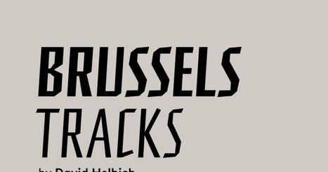 Brussels Tracks | DESARTSONNANTS - CRÉATION SONORE ET ENVIRONNEMENT - ENVIRONMENTAL SOUND ART - PAYSAGES ET ECOLOGIE SONORE | Scoop.it