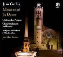 Gilles - Lamentations, Diligam Te Domine - les Passions, Jean-Marc Andrieu - Ligia Digital | FOLLE de MUSIQUE | Scoop.it