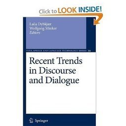 Amazon.com: Recent Trends in Discourse and Dialogue (Text, Speech and Language Technology) (9789048177349): Laila Dybkjær, Wolfgang Minker: Books | continental philosophy | Scoop.it