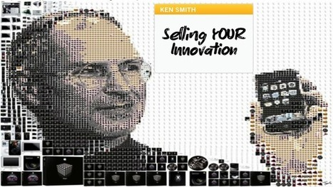 Selling YOUR Innovation - Innovation Excellence (blog) | Digital Marketing | Scoop.it